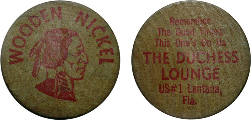 Duchess Lounge wooden nickel